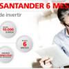 Depósito a 6 meses de Santander
